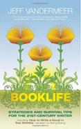 Booklife by Jeff VanderMeer