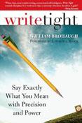 Write Tight by William Brohaugh