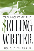 Techniques of the Selling Writer by Dwight V. Swain